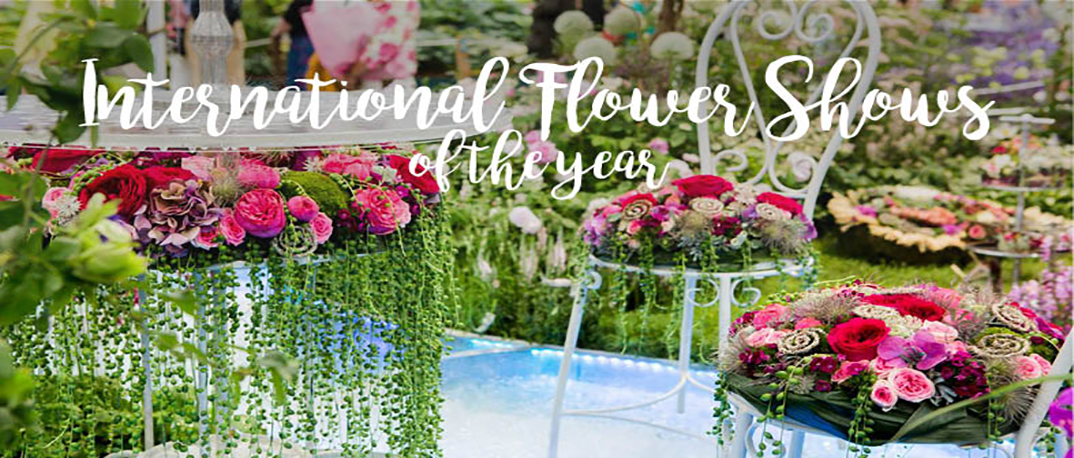 The World s Best Flower Shows 2017