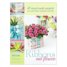 Ribbons & Flowers by Florists Review Florist Book