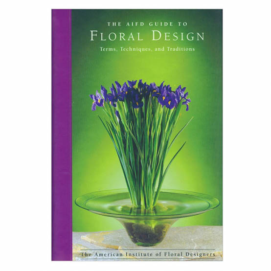 AIFD Guide to Floral Design Floristry Book