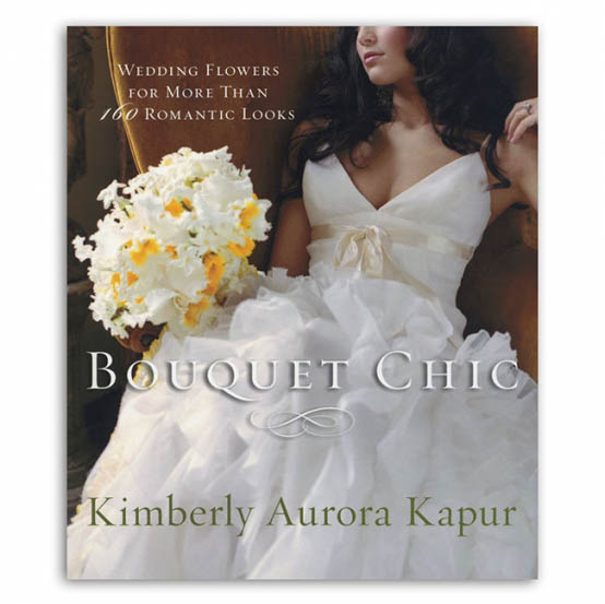 Bouquet Chic for Modern Brides Floristry Book