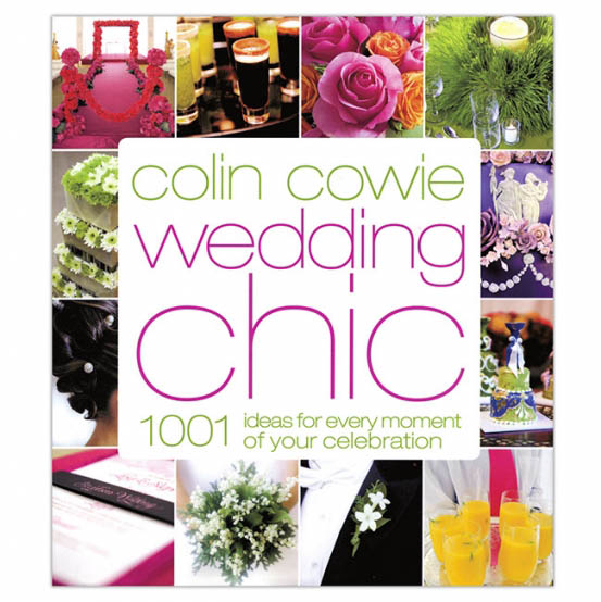 Wedding Chic by Colin Cowie Floristry Book